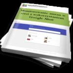 Monitorowanie zmian w sieci z wykorzystaniem Google Alert (Ebook)