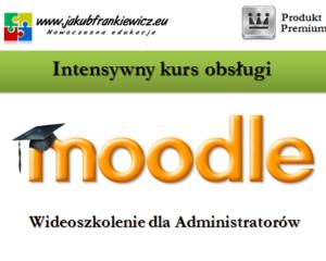 Intensywny kurs obsługi Moodle dla Administratorów (Wideoszkolenie)