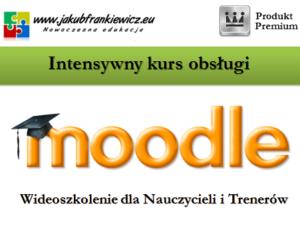Intensywny kurs obsługi Moodle dla Nauczycieli (Wideoszkolenie)