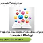 Tworzenie materiałów szkoleniowych / Instrukcji obsługi