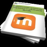 Zaawansowane ustawienia aktywności w szkoleniach Moodle (Ebook)