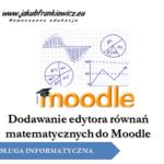 Dodawanie edytora równań matematycznych do Moodle