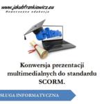 Konwersja prezentacji multimedialnych do standardu SCORM