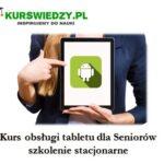 Kurs obsługi tabletu dla Seniorów