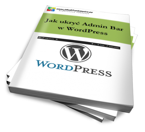 WordPress: Jak ukryć Admin Bar  w WordPress (Ebook)