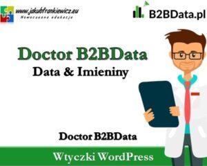 Doctor B2BData – Data & Imieniny