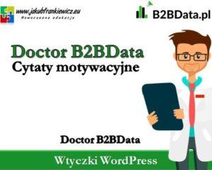 Doctor B2BData – Cytaty motywacyjne