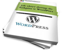 Jak ukryć dostęp do Kokpitu w WordPress (Ebook)