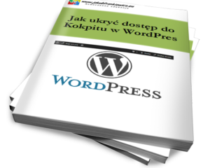 Jak ukryć dostęp do Kokpitu w WordPress (Ebook)