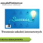 Tworzenie szkoleń internetowych