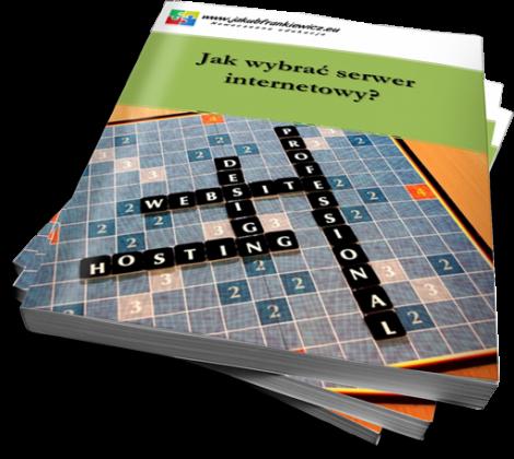 Jak wybrać serwer (hosting) internetowy? (Ebook)