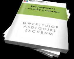 Jak rozpoznać  czcionkę z obrazka (Ebook)