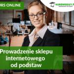 Prowadzenie sklepu internetowego od podstaw