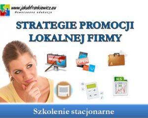 Strategie promocji lokalnej firmy – szkolenie stacjonarne