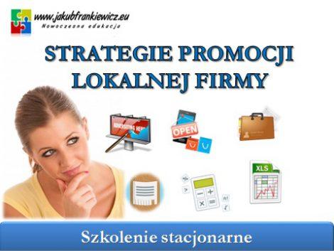 Strategie promocji lokalnej firmy - szkolenie stacjonarne