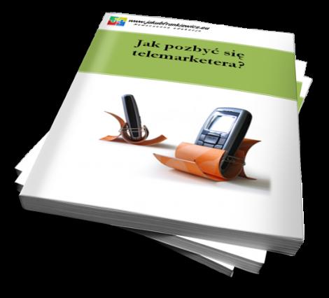 Jak pozbyć się telemarketera?  (Ebook)
