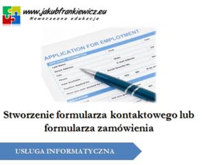 Stworzenie formularza kontaktowego lub formularza zamówienia