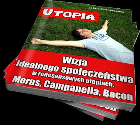 Renesansowe Utopie / Jakub Frankiewicz (Ebook)