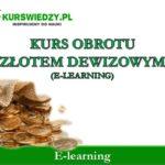 Kurs obrotu złotem dewizowym – e-learning