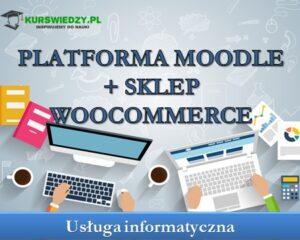 Platforma Moodle +  Sklep WooCommerce