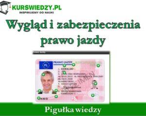 Wygląd i zabezpieczenia prawo jazdy (Pigułka wiedzy)
