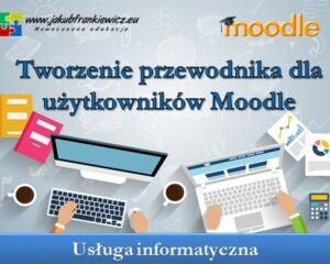 Tworzenie przewodnika dla użytkowników Moodle
